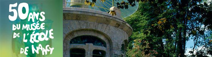 50 ans du musée de l'ecole de nancy