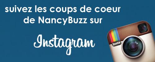 les coups de coeur de nancyBuzz sur instagram