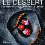 le dessert bistrot palace christophe felder nancy hall du livre